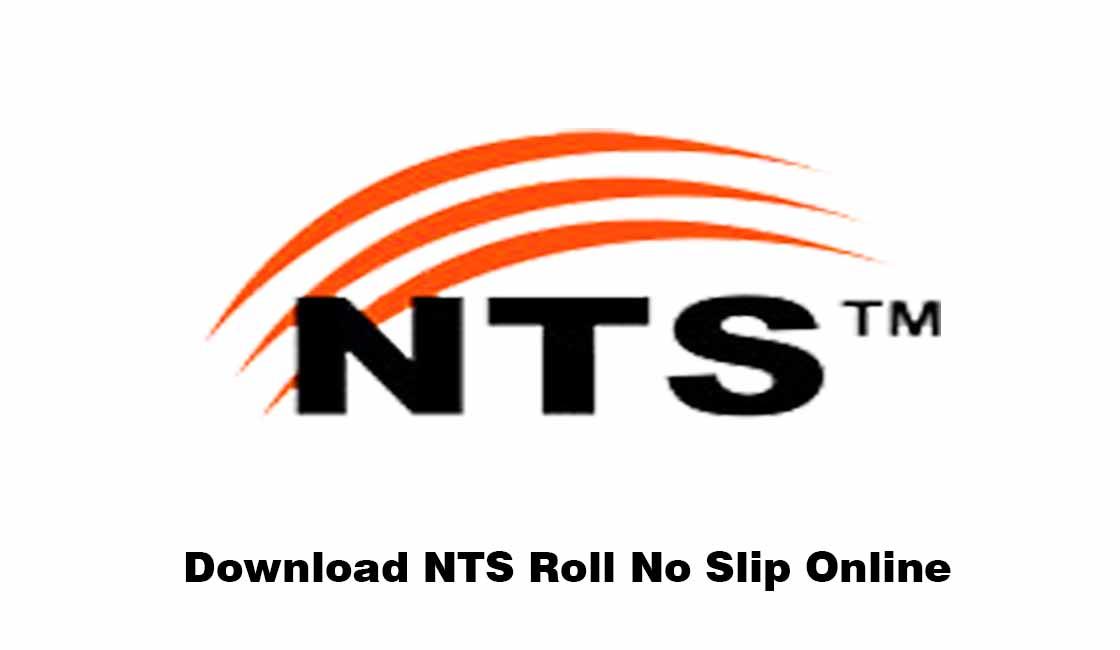 NTS Roll Number Slip Download - www.nts.org.pk