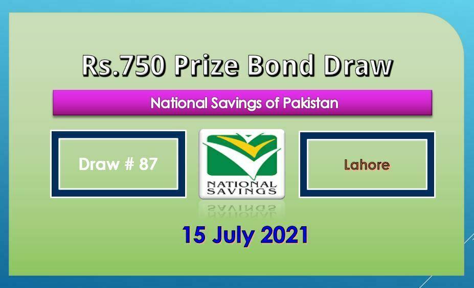 Rs. 750 Prize bond list 15 July 2021 Draw